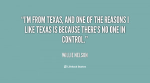 quote-Willie-Nelson-im-from-texas-and-one-of-the-134948_2.png