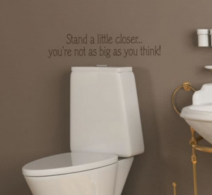 ... and funny quote which will make your bathroom cool and interesting