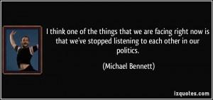 More Michael Bennett Quotes