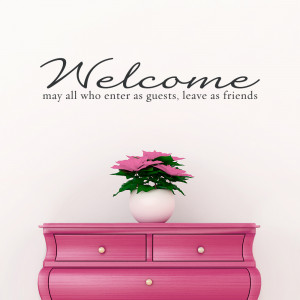 welcome guests and friends wall quote decal