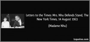 More Madame Nhu Quotes