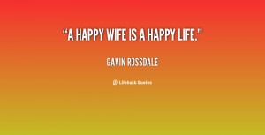 quote-Gavin-Rossdale-a-happy-wife-is-a-happy-life-142687_1.png