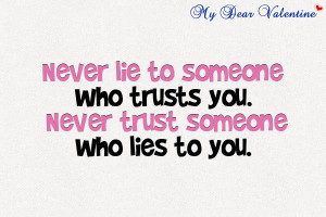 Lies hurt worst than the truth