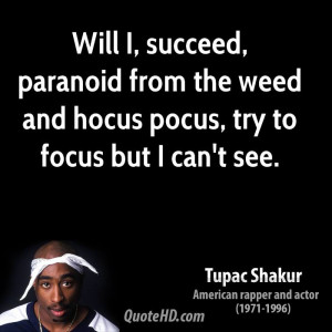 Tupac Weed Quotes Tupac shakur quotes