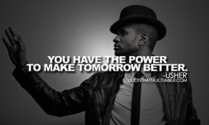 quotethattalk #quote that talk #usher #usher quotes #quotes #quote