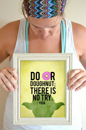 Funny Kitchen Art Print, Yoda Quote Poster, Do or Do Not There is No ...