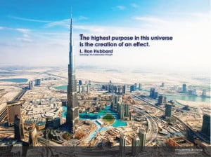 The highest purpose in this universe is the creation of an effect ...