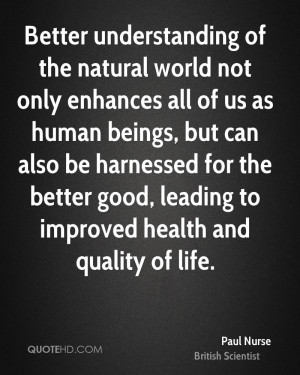 Paul Nurse Health Quotes