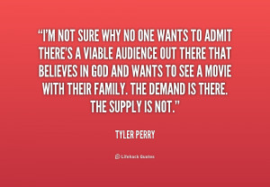 quote-Tyler-Perry-im-not-sure-why-no-one-wants-206161_1.png