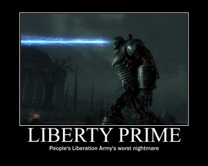 Go Back > Gallery For > Liberty Prime Quotes