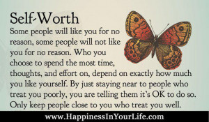 self worth some people will like you for no reason some will not like ...