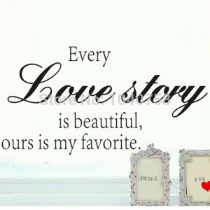 Every-Love-Story-Wall-Sticker-Vinyl-Quotes-and-Sayings-Home-Decoration ...