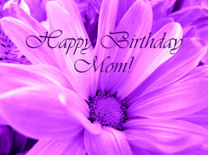 Happy Birthday Mom Photograph
