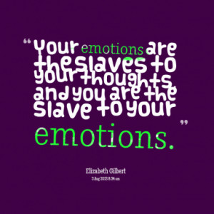 Quotes On Thoughts And Feelings