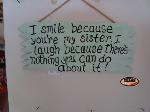 funny sister quotes funny big sister quotes