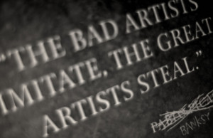 Pure Banksy: The bad artists imitate, the great artists steal ...