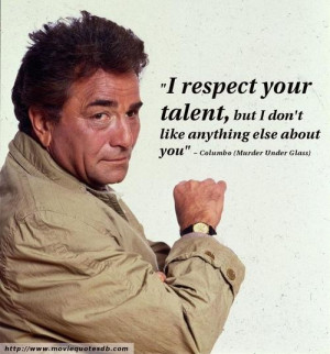 peter falk columbo quotes favorite columbo quotes one more thing aviod ...