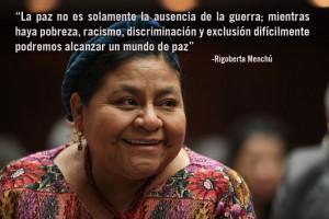 Rigoberta Menchú Tum (1959) Rigoberta, es una líder indígena ...