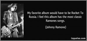My favorite album would have to be Rocket To Russia. I feel this album ...