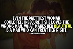 Insecure Women Quotes Even the prettiest woman can