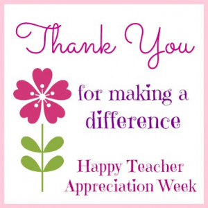 Teacher Appreciation Week Quotes