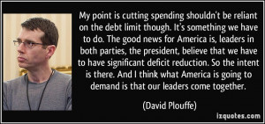 My point is cutting spending shouldn't be reliant on the debt limit ...