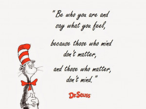 Dr Seuss Quotes Be Who You Are Dr. seuss quotes - best quotes