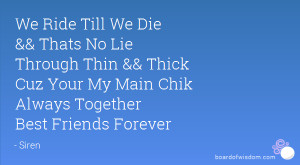 Best Friend Quotes Ride Or Die Quotes Tumblr Ride Or Die Friends