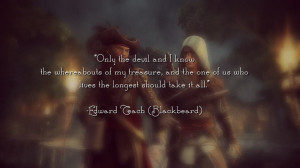 Assassin's Creed IV: The Blackbeard's Quote by Emaitchesbie