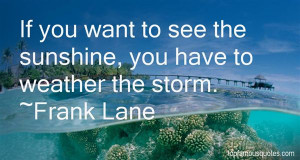 Favorite Frank Lane Quotes