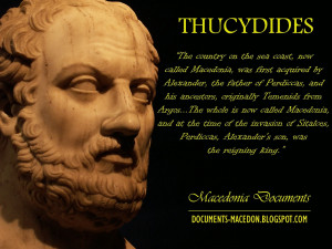Quote of ancient Hellenic historian and Athenian general Thucydides ...