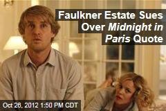Faulkner Estate Sues Over Midnight in Paris Quote