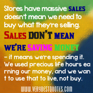 On Sales quotes - Stores have massive sales doesn't mean we need to ...