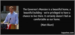The Governor's Mansion is a beautiful home, a beautiful building - we ...