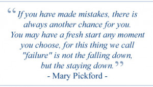 Mary Pickford quote.