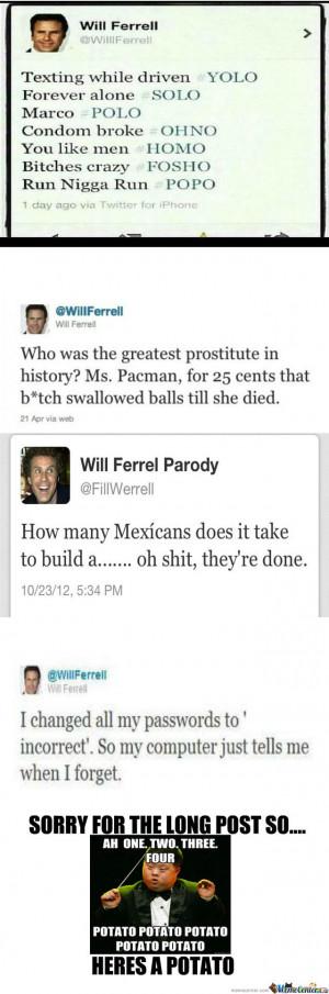 Funny Tweets Will Ferrell Will ferrell