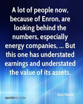 ... one has understated earnings and understated the value of its assets