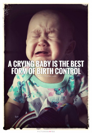 Baby Crying Funny Quotes Quotesgram