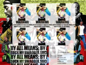 Swagger - Swag Page Fagzz Yaw Know I Got Dat Hot Shit MySpace Layout ...