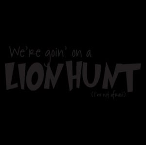Goin' On A Lion Hunt Wall Quotes™ Decal