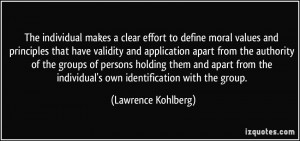 individual makes a clear effort to define moral values and principles ...