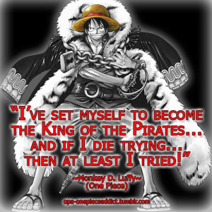Monkey D. Luffy Quote