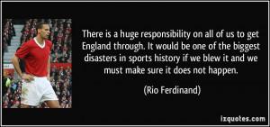 More Rio Ferdinand Quotes