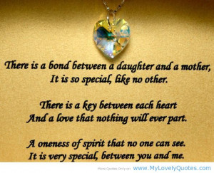 ... bond between a daughter and mother Mother daughter quotes 2013