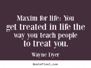 great quote wayne dyer inspirational