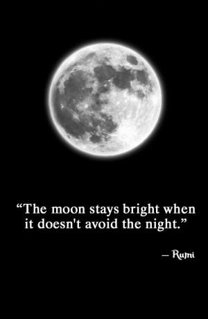 rumi #moon #bright #night #quote #picturequote #blackandwhite