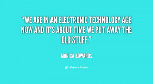 We are in an electronic technology age now and it's about time we put ...