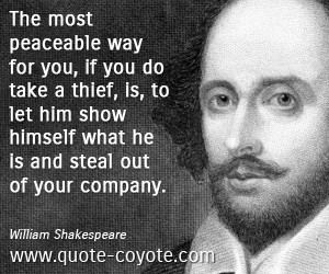 Peace quotes - William-Shakespeare - The most peaceable way for you ...