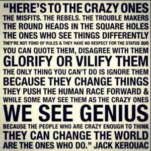 Change the world. I dare you.