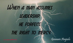 ... right to mercy – Gennaro Jerry Angiulo – leadership picture quote